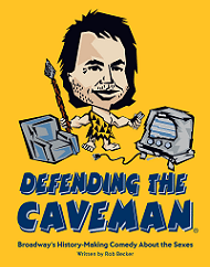 Defending the Caveman Las Vegas Comedy Show Discount Tickets